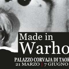 Mostra d'arte a Taormina: Made in Warhol.