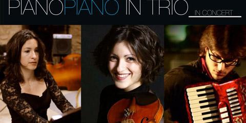 Piano Piano in Trio. Pianoforte. Violino. Pianoforte e fisarmonica