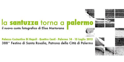 La Santuzza torna a Palermo, mostra d'arte contemporanea.