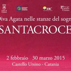 Diva Agata: la mostra di Santacroce al Castello Ursino